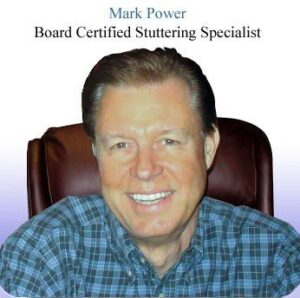 Mark Power - Board Certified Stuttering Specialist - Power Stuttering Therapy - Newport Beach CA 92660
